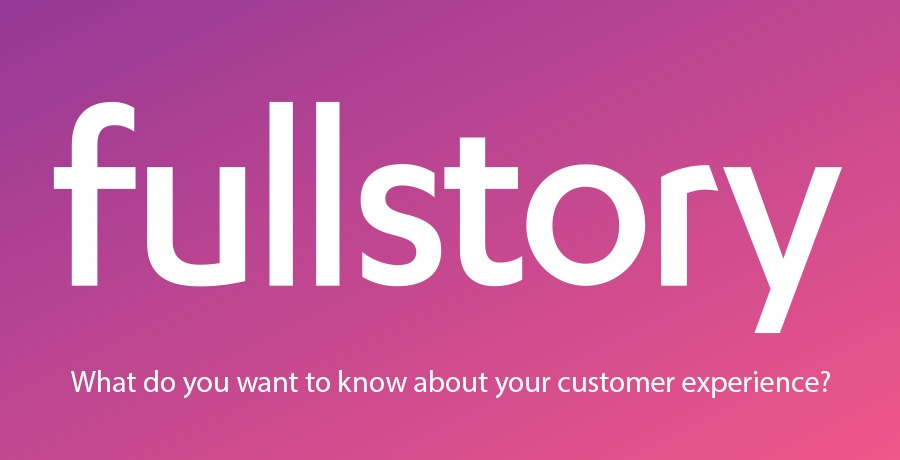 A review of Fullstory – You need this!