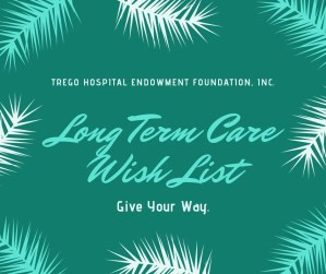 Trego Hospital Endowment Foundation Long Term Care wish list