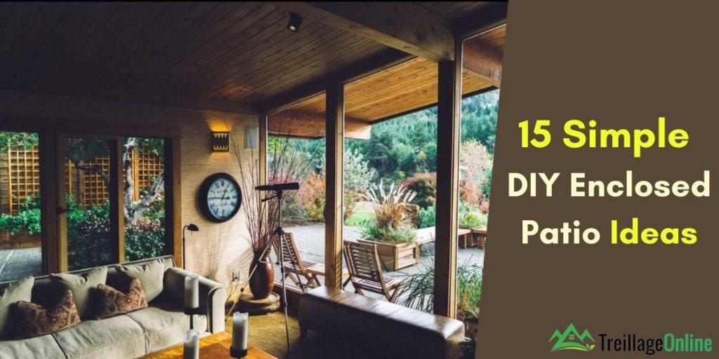 15 simple diy enclosed patio ideas