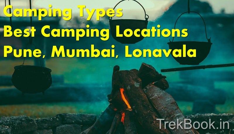 Best Camping locations near Pune, Mumbai & Lonavala