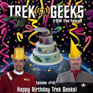 Trek Geeks 1st Birthday