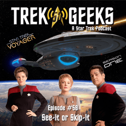See-It or Skip-It: Voyager, Season 1
