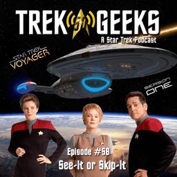 See-It or Skip-It: Voyager, Season 1