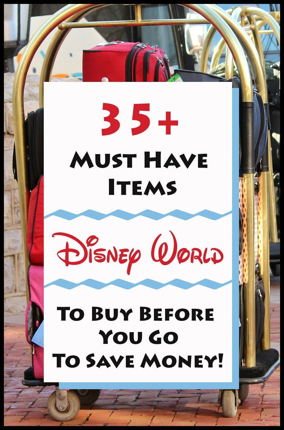 Items you MUST pack for Disney World!