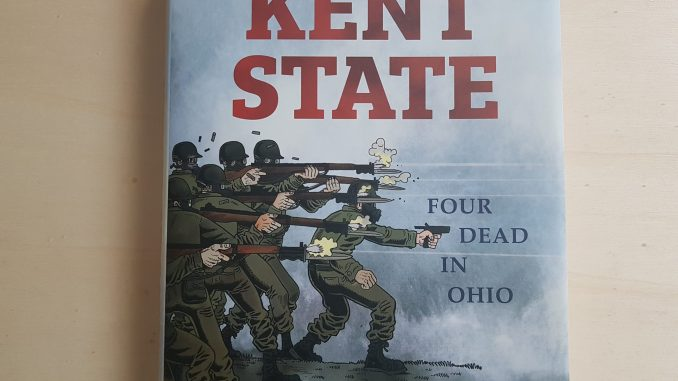 Derf Backderf, Kent State: Four Dead in Ohio
