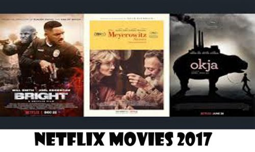 Netflix Movies 2017 - Netflix Streaming