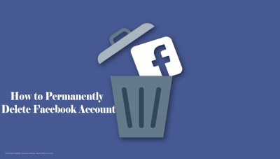 How to Permanently Delete Facebook Account - All you Need to Know