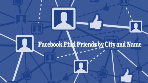 Facebook Find Friends by City and Name