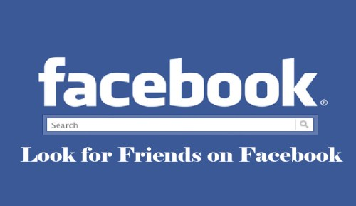 Look for Friends on Facebook - Find Friends on Facebook
