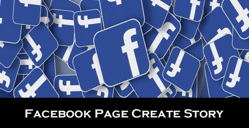 Facebook Page Create Story - Facebook Story | Facebook Page