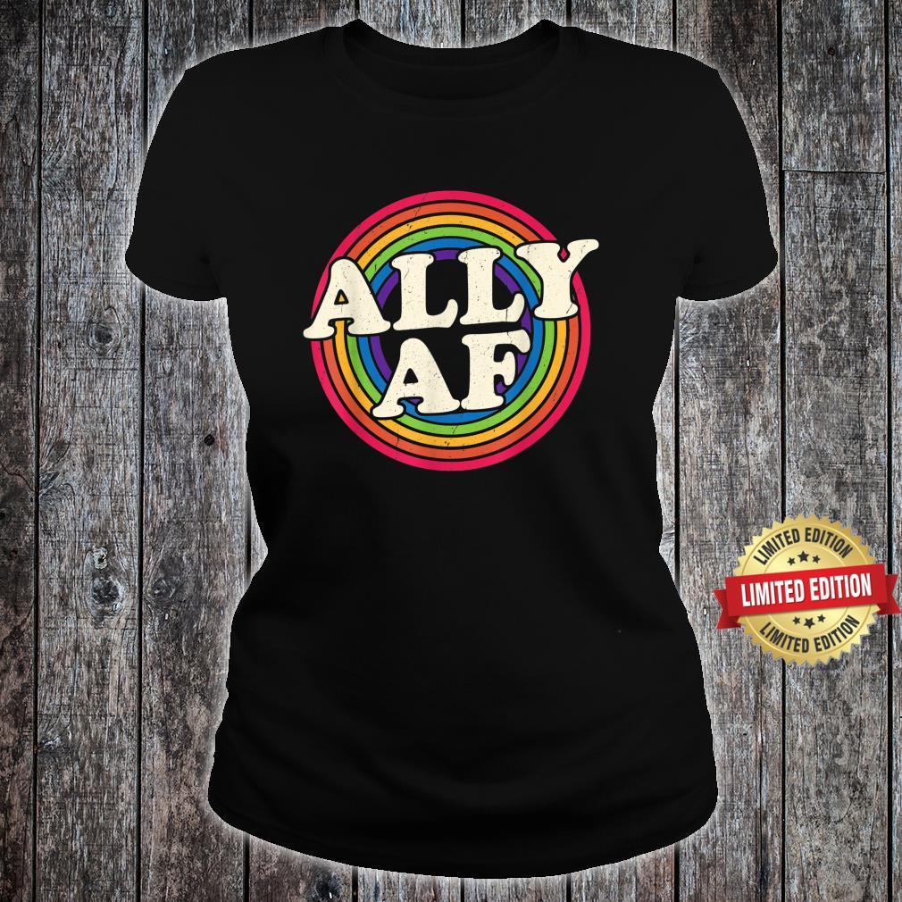 Ally AF Gay Pride Month Shirt LGBT Rainbow Shirt ladies tee