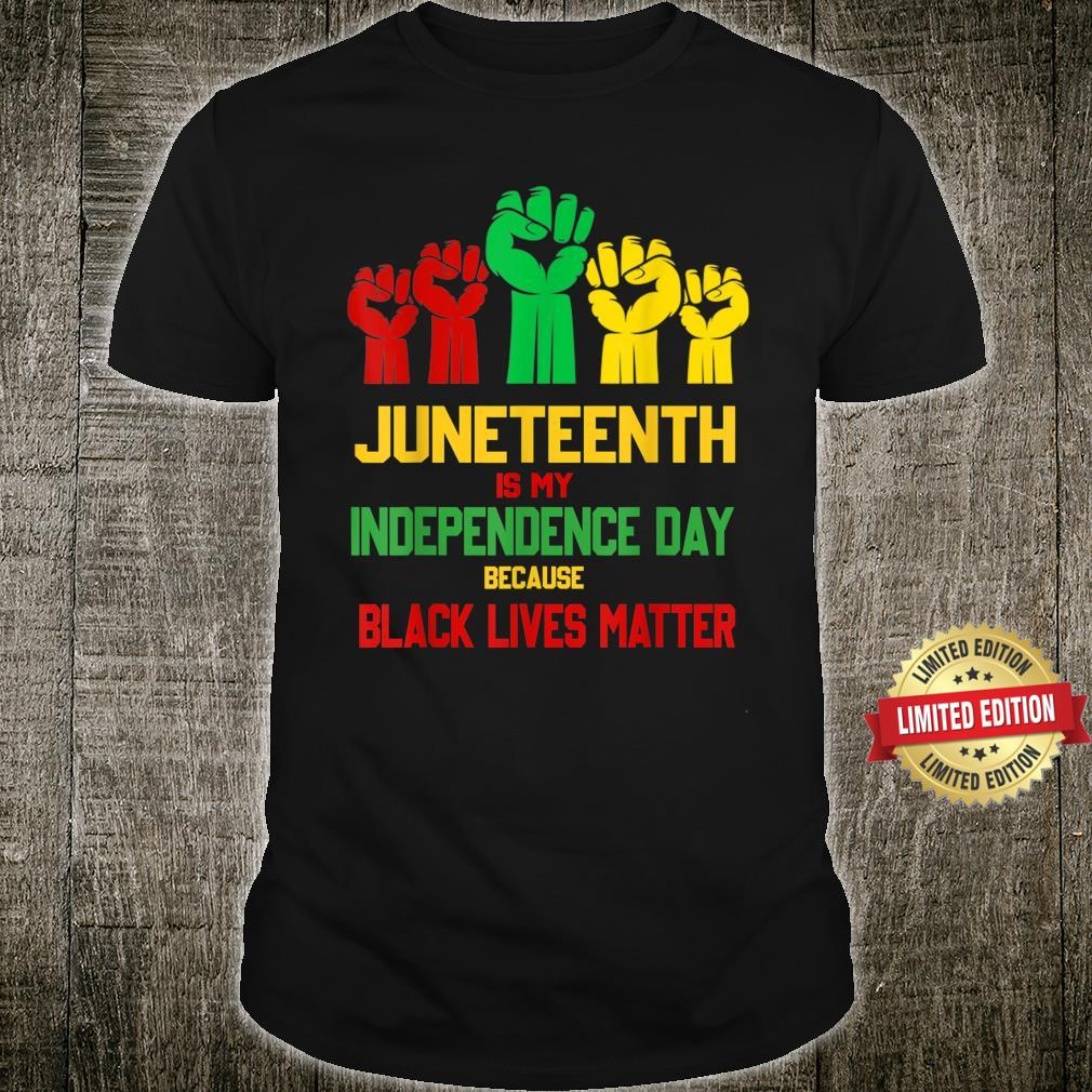 Juneteenth Is My Independence Day Free ish since 1865 Shirt