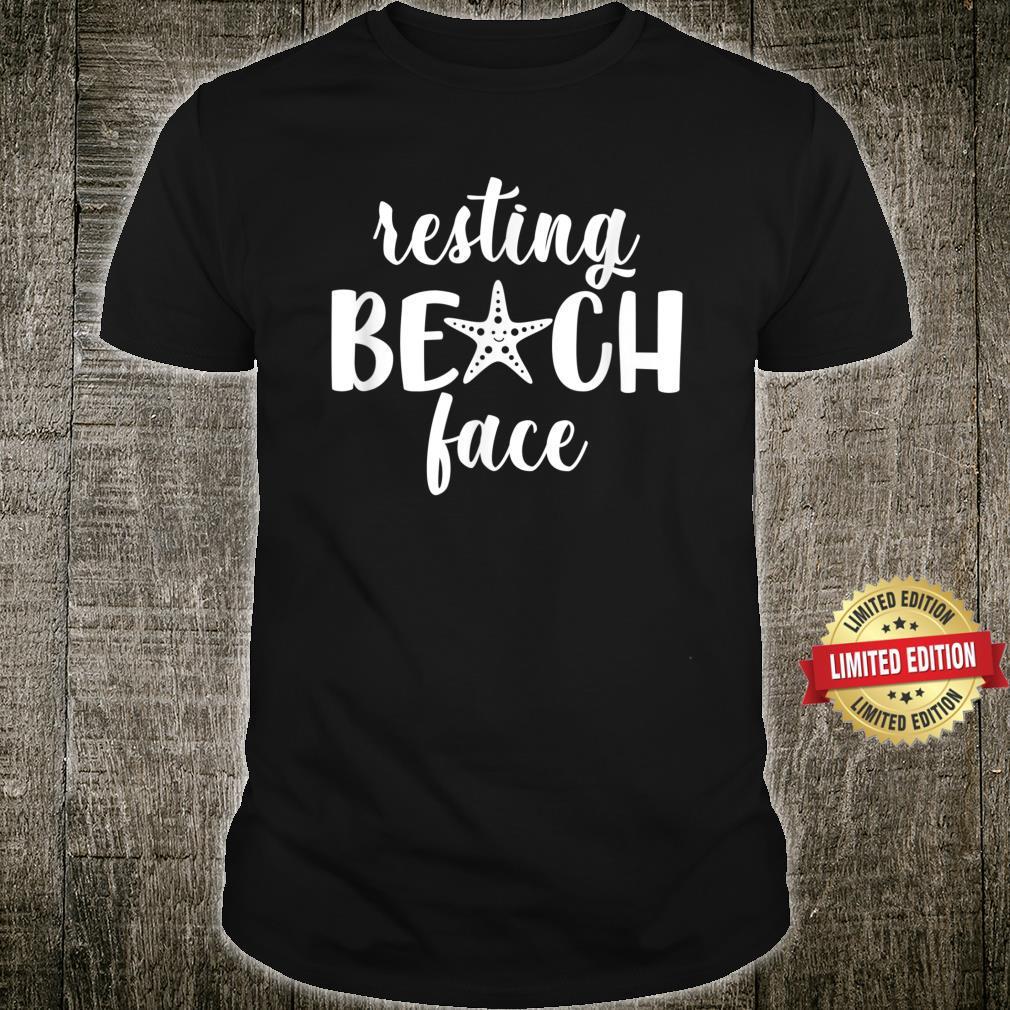 Resting Beach Face Summer Vibes Beach Vacay Summertime Shirt