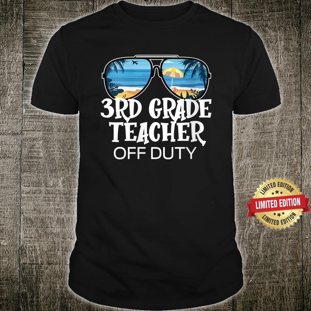 Sunglasses Palm Tree Beach 3rd Grade Teacher Off Duty Shirt