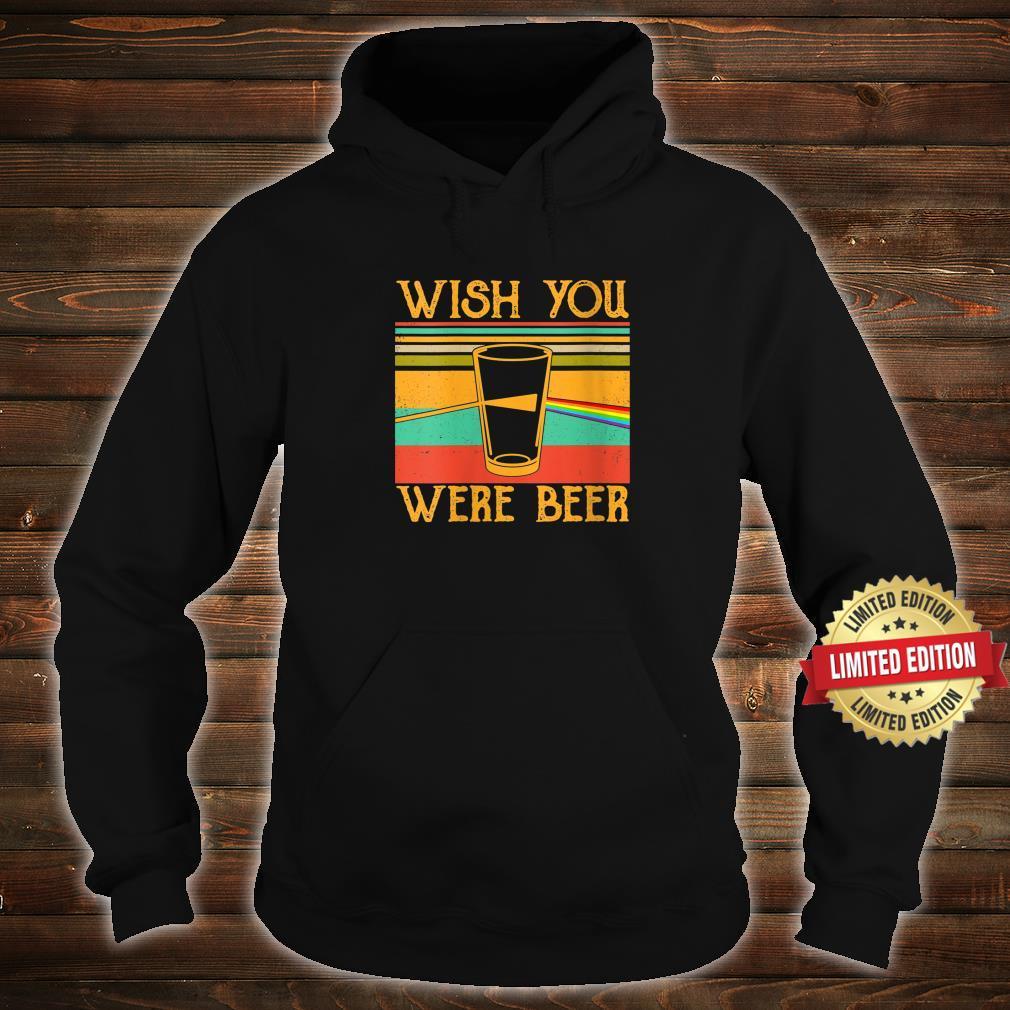 Wish You Were Beer Pink Rainbow Vintage, Beer Drinker Shirt hoodie