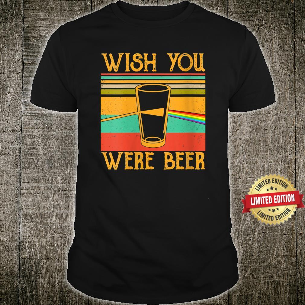 Wish You Were Beer Pink Rainbow Vintage, Beer Drinker Shirt