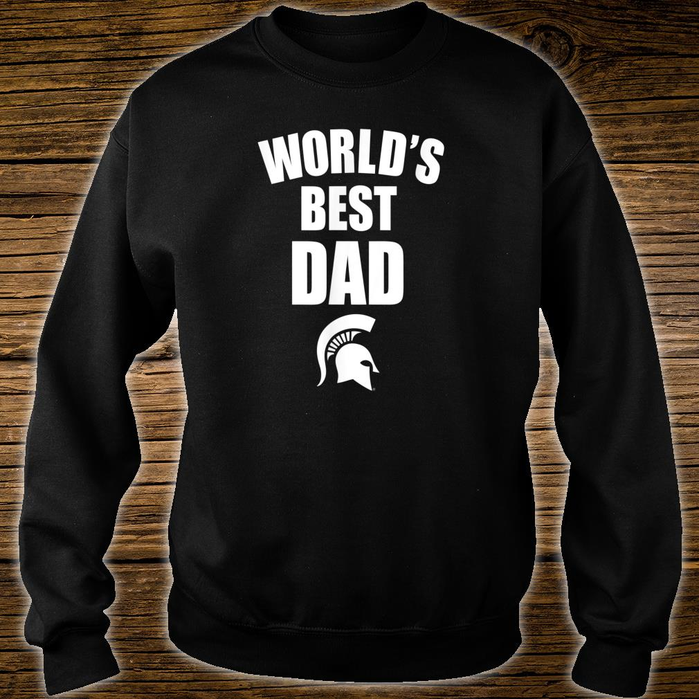 Michigan State Spartans Best Dad Ever Shirt sweater