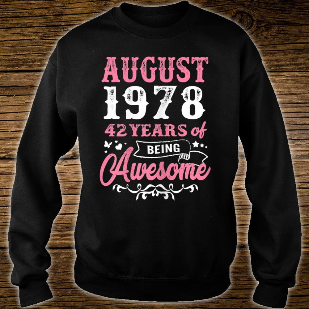 Queen 42nd Birthday Queens are born in August 1978 Shirt sweater