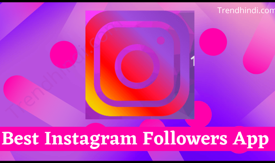 8 Best Instagram Followers App for Android and iPhone