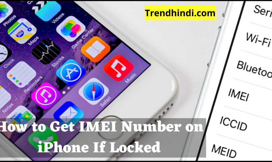 How to Get IMEI Number on iPhone If Locked