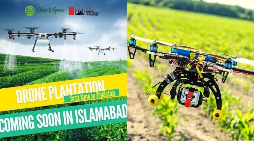 ICT Islamabad is bringing drone plantation technology Pakistan