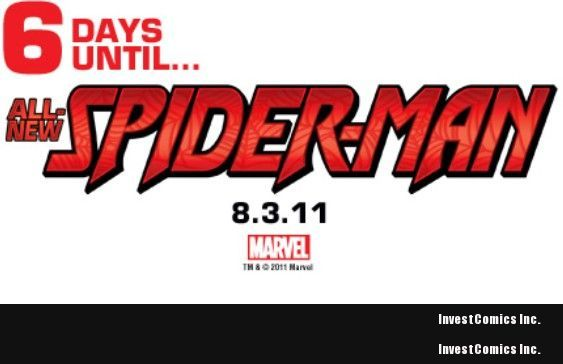 6 Days Until.The All-New Ultimate Comics Spider-Man Debuts!