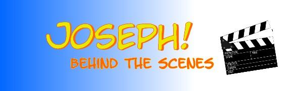 JOSEPH! Behind the Scenes