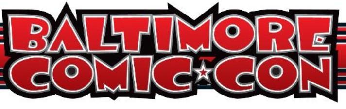 Baltimore Comic-Con – Guest Update!