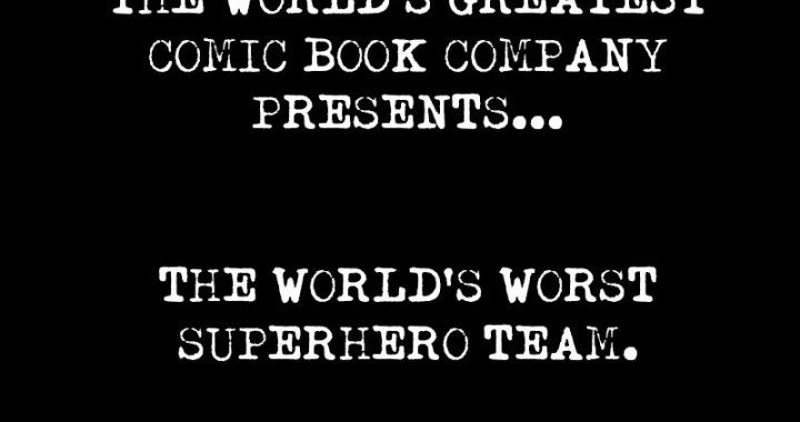 "VALIANT to (re)introduce ""WORLD'S WORST SUPERHERO TEAM"""
