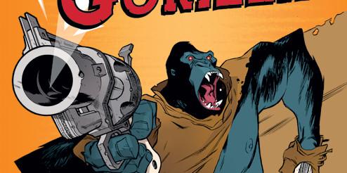 SIX-GUN GORILLA! He's a gorilla with guns. Yeah, it's awesome!