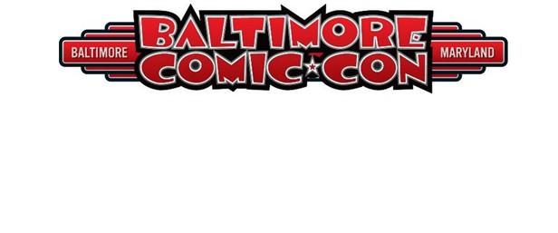 Baltimore Comic Con 2014 Adds More Creators, See Who…
