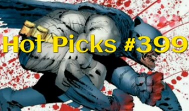 Hot Picks Video #399