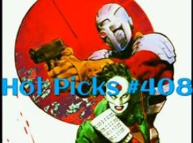 Hot Picks Video #408