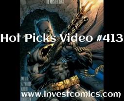 Hot Picks Video #413