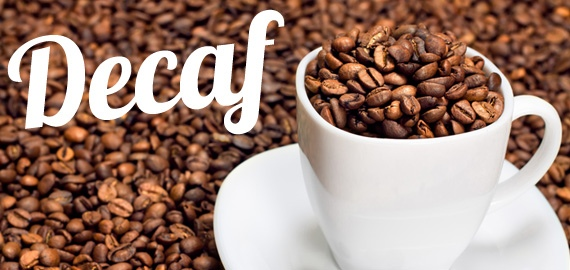 How about decaffeinated coffee