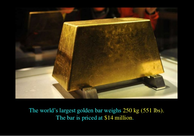 The world's largest gold bar