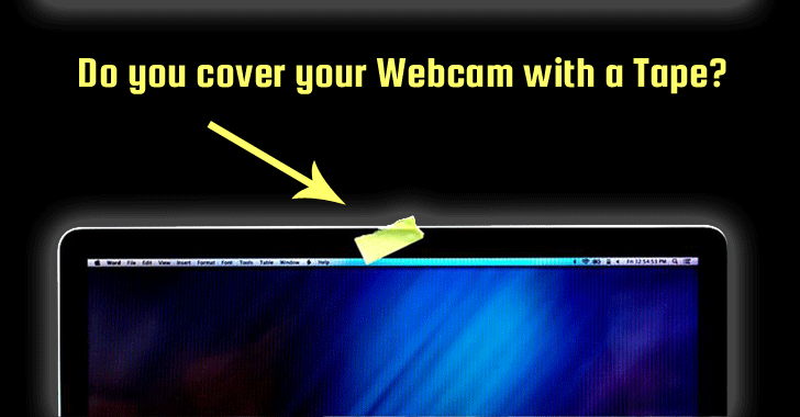 cover your webcam with tape