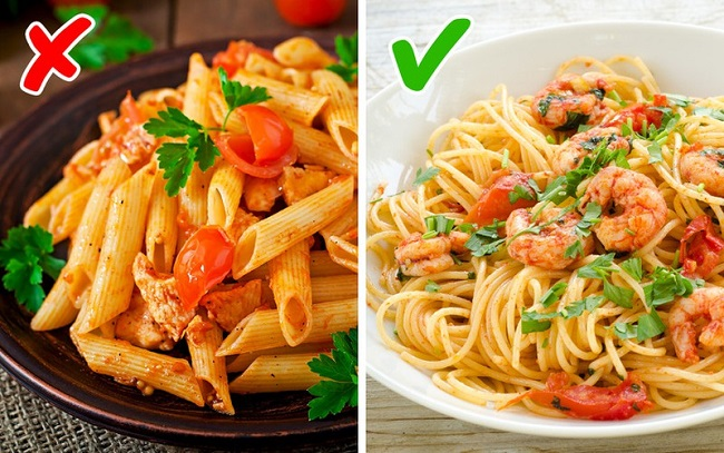 Choose the right pasta.