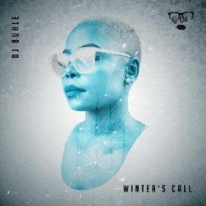 DJ Buhle Winter's Call Mp3 Music Download Original Mix