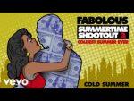 (Video) Fabolous - Cold Summer
