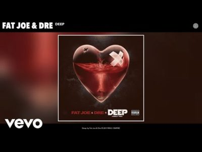 Fat Joe & Dre Deep Mp3 Music Download