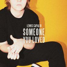 Lewis Capaldi Someone You Loved Lyrics Mp3 Download