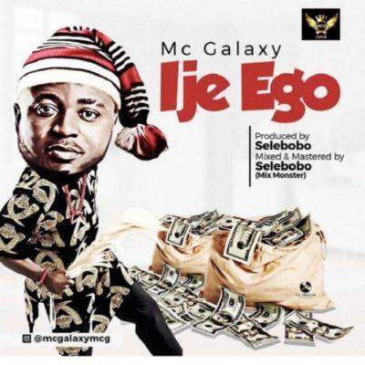 MC Galaxy Ije Ego Mp3 Music Download