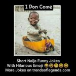 (Jokes Of The Month) Don't Let This Month To End Without Enjoying These Twenty (20) Naija Short Funny Jokes With Hilarious Emoji