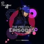 Precious DJ - The Precious Episodes Season 2