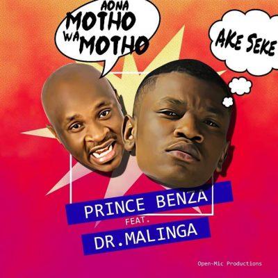 Prince Benza Ake Seke Mp3 Music Download Aona motho wa motho feat Dr Malinga