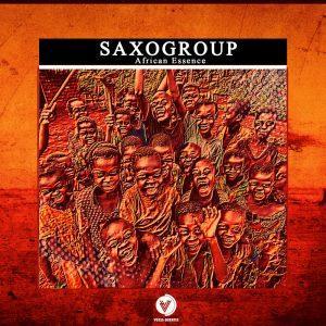 SaxoGroup African Essence Mp3 Music Download Original Mix