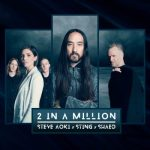 Steve Aoki ft Sting & Shaed – 2 In a Million