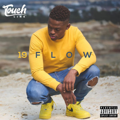 Touchline 19 Flow Full Album Zip Download Complete Tracklist
