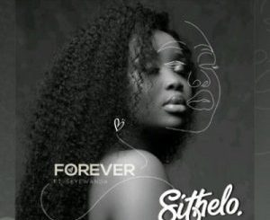 Sithelo Forever Mp3 Download